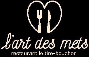 L'art des mets - Restaurant le Tir Bouchon